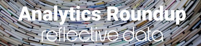 Analytics Roundup RDAR