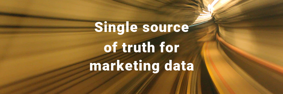 Single source of truth for marketing data