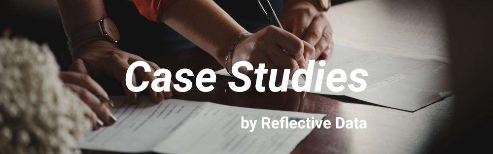 Reflective Data Case Studies